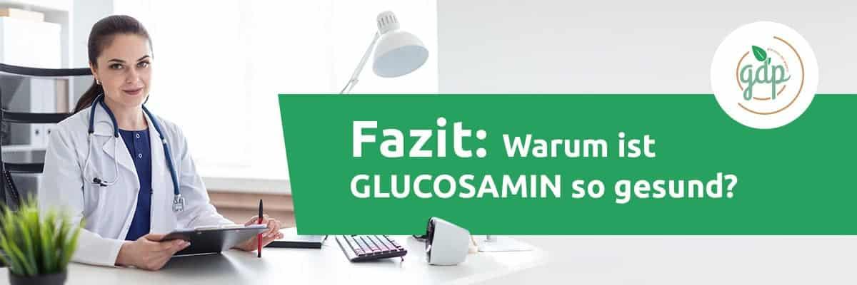 GLUCOSAMIN 06 Fazit