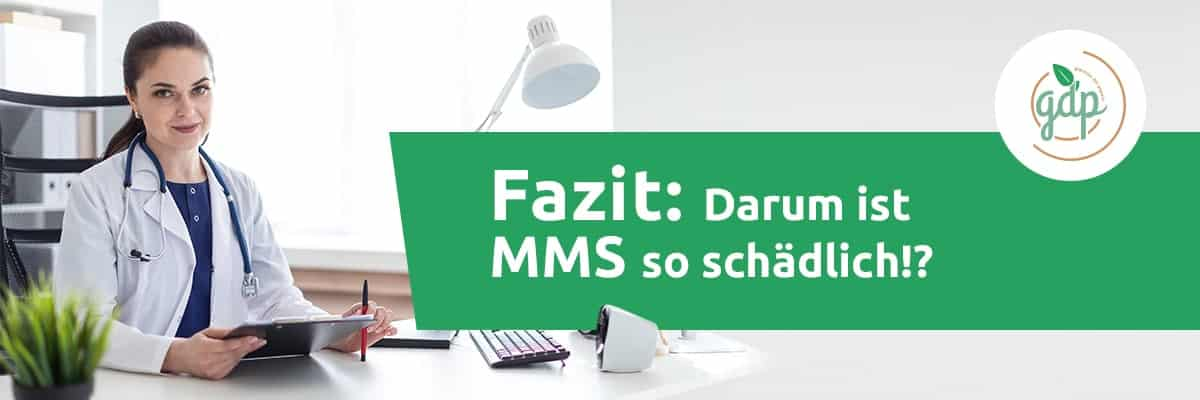 Fazit MMS schädlich