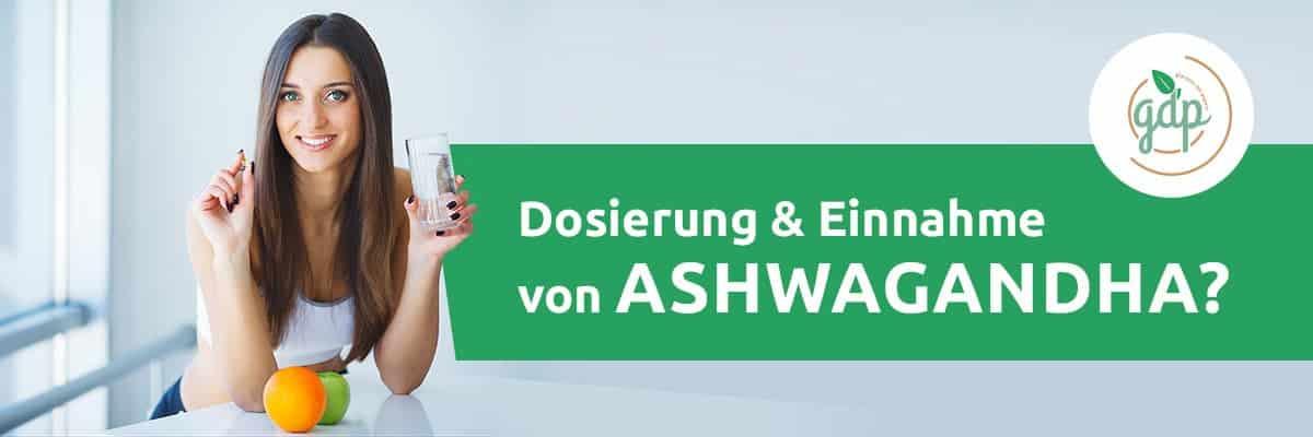 Dosierung und Einnahme Ashwagandha