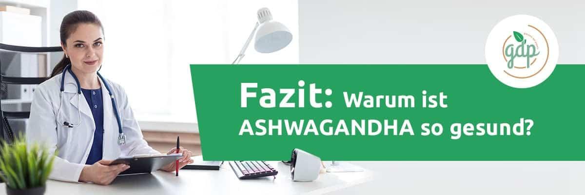 Fazit Ashwagandha