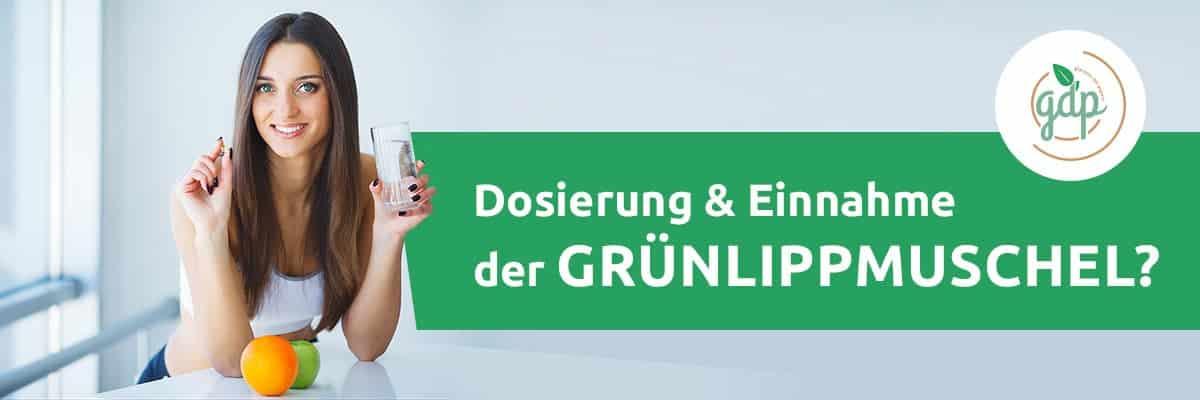 Dosierung und Einnahme gruenlippmuschel