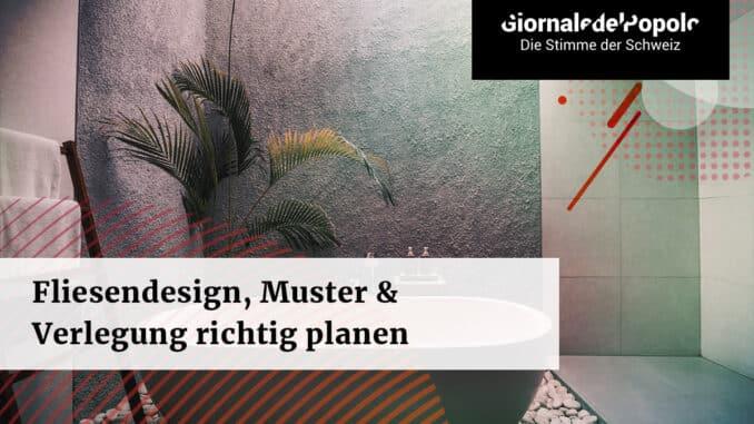 Fliesendesign Muster Verlegung richtig planen