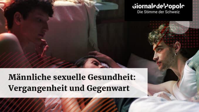 Männliche sexuelle Gesundheit Vergangenheit und Gegenwart
